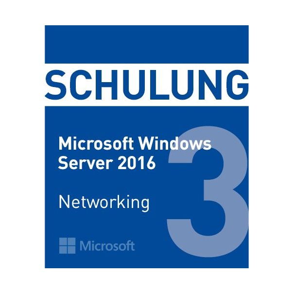Schulung MS Win2016 Networking -MOC 20741
